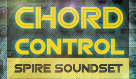 Chord Control - Spire Soundset