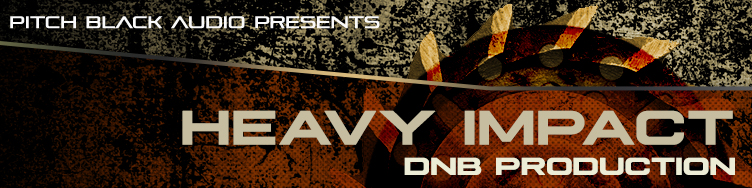 Heavy Impact - DNB Production