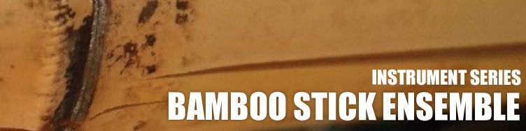 Bamboo Stick Ensemble