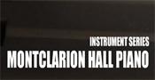 Montclarion Hall Piano